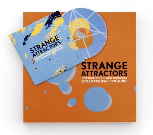 Strange Attractors: Investigations in Non-Humanoid Extraterrestrial Sexualities: Encyclopedia ...