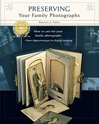 9780984845033: Preserving Your Family Photographs: International Edition