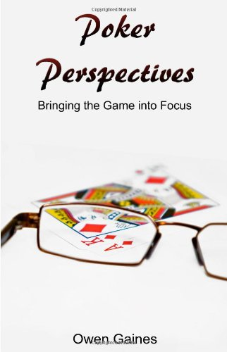 9780984850303: Poker Perspectives: Bringing the Game into Focus