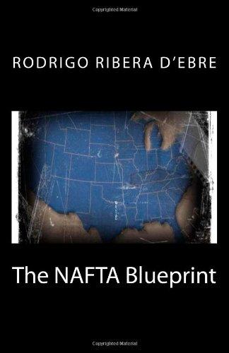 9780984851102: The Nafta Blueprint