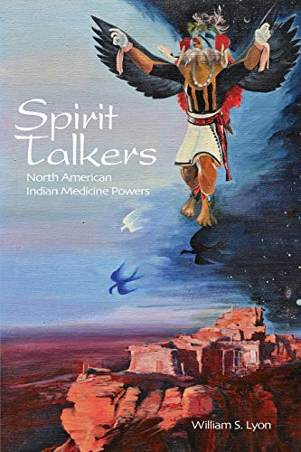 9780984854608: Spirit Talkers: North American Indian Medicine Powers