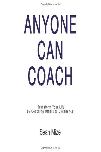 9780984858606: Anyone Can Coach