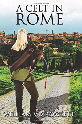 9780984860210: A Celt In Rome