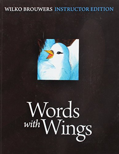 Words with Wings, Instructor: Wilko Brouwers