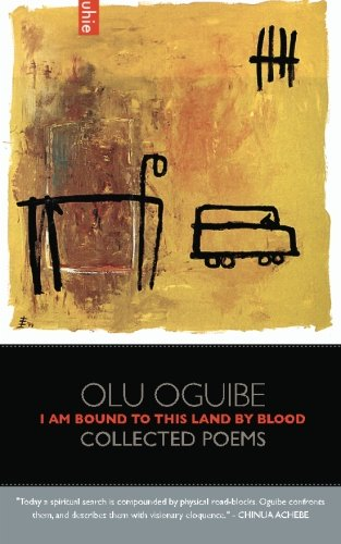 9780984869510: I Am Bound to this Land by Blood: Collected Poems