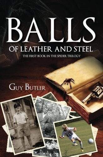9780984872602: Balls of Leather and Steel