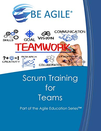9780984876778: Scrum Training for Teams: Part of the Agile Education Series: Volume 4