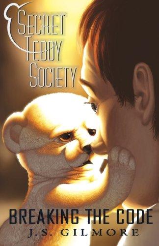 9780984877263: Secret Teddy Society: Breaking The Code (Volume 1)