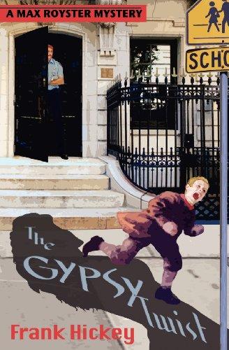 The Gypsy Twist: Frank Hickey