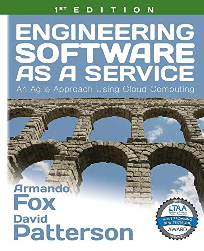 9780984881246: Engineering Software as a Service: An Agile Approach Using Cloud Computing