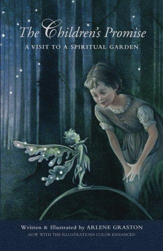 9780984881437: The Children's Promise: A Visit to a Spiritual Garden
