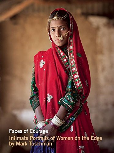 9780984884988: Faces of Courage: Intimate Portraits of Women on the Edge