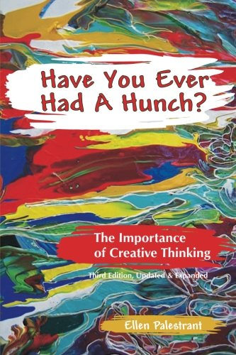 9780984885213: Have You Ever Had a Hunch?