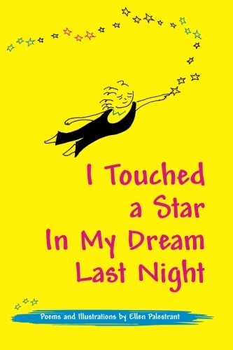9780984885237: I Touched a Star In My Dream Last Night