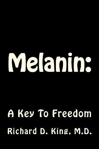 9780984887316: Melanin:The Carbon Key To Freedom: A Key To Freedom