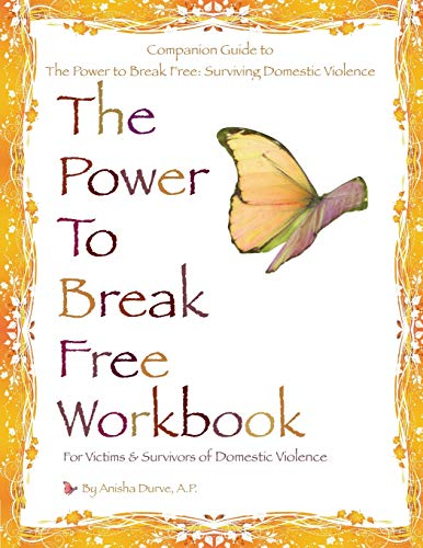 9780984892310: The Power to Break Free Workbook: For Victims & Survivors of Domestic Violence