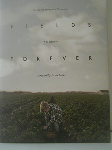 9780984908202: Strawberry Fields Forever: Earn more. Save more. Give more.