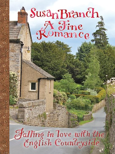 9780984913664: A Fine Romance: Falling in Love with the English Countryside