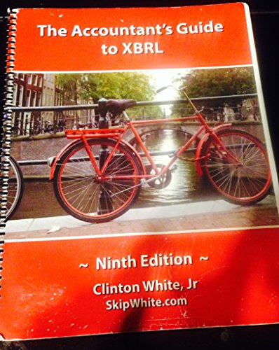 9780984914395: The Accountant's Guide to Xbrl 9th Edition