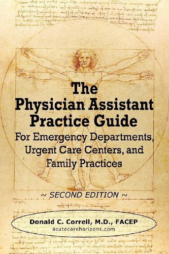 9780984917341: The Physician Assistant Practice Guide - Second Edition: For Emergency Departments, Urgent Care Centers, and Family Practices