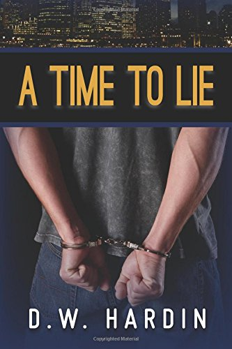 9780984917914: A Time To Lie (Volume 1)