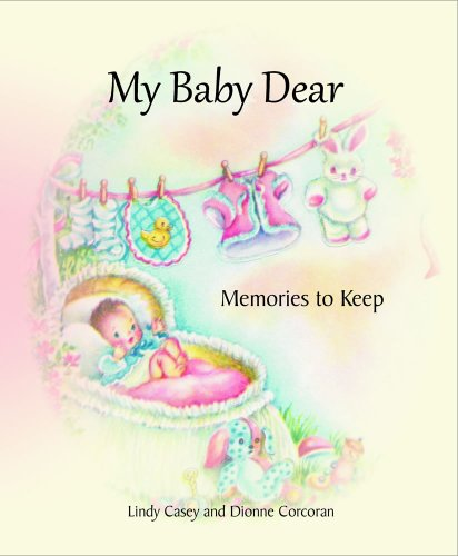 9780984918324: My Baby Dear: Memories to Keep