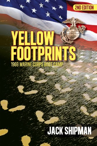 9780984921454: Yellow Footprints: 1969 Marine Corps Boot Camp 2nd Edition
