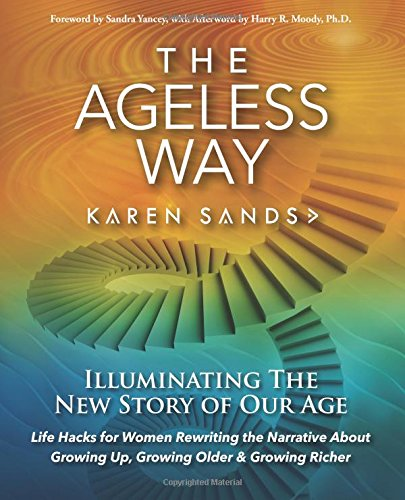 9780984926046: The Ageless Way (English Edition)
