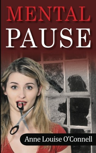 Mental Pause: O'Connell, Anne Louise