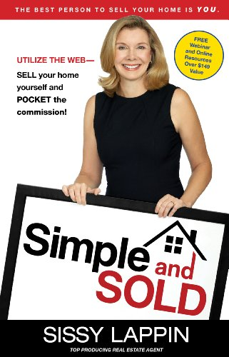 9780984928309: Simple and Sold - Sell Your Home Fast and Keep the Commission #1 FSBO Guide