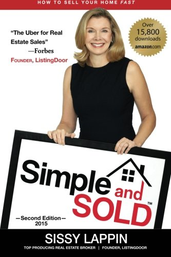 9780984928385: Simple and SOLD - Sell Your Home Fast and Keep the Commission #1 FSBO Guide
