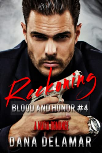 9780984931187: Reckoning: Blood and Honor Series Book 4 (Volume 4)
