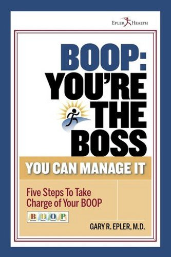 9780984933518: BOOP: You're the Boss. You Can Manage It.