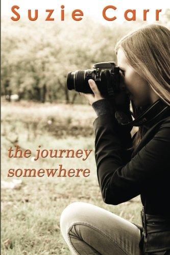 9780984937783: The Journey Somewhere: A Contemporary Romance Novel
