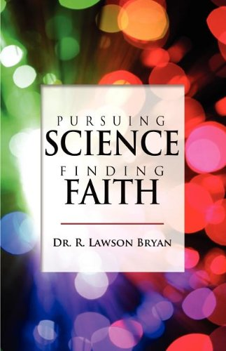 9780984942602: Pursuing Science, Finding Faith