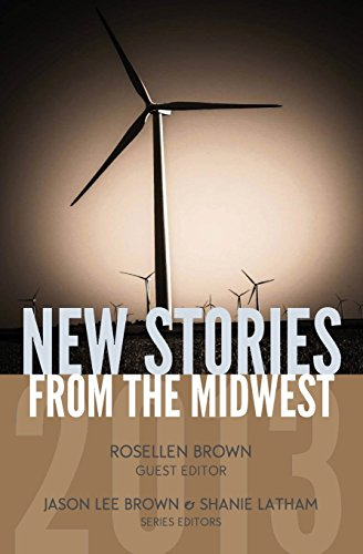New Stories from the Midwest 2013: Brown, Rosellen; Brown,