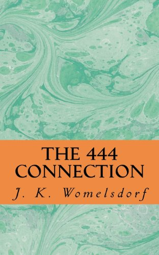 9780984944408: The 444 Connection