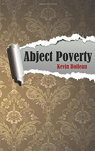 9780984951277: Abject Poverty
