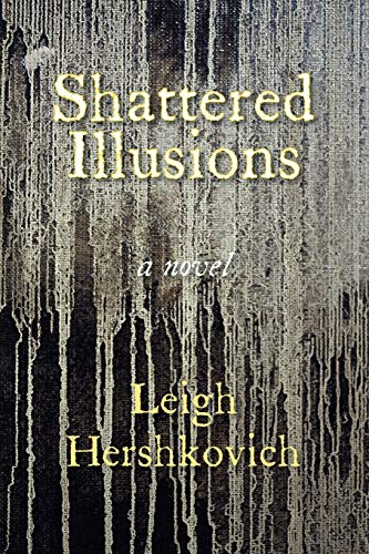 9780984953691: Shattered Illusions
