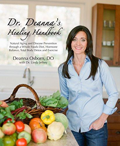 Dr. Deanna's Healing Handbook: Dr. Deanna Osborn