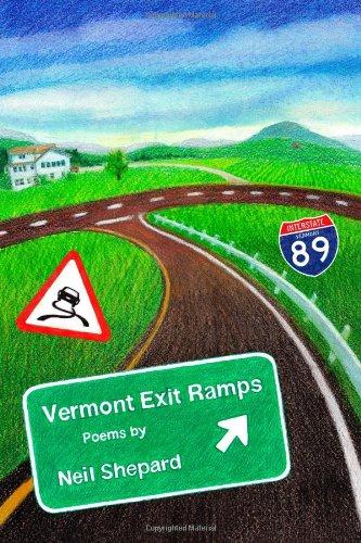 Vermont Exit Ramps: Shepard, Neil
