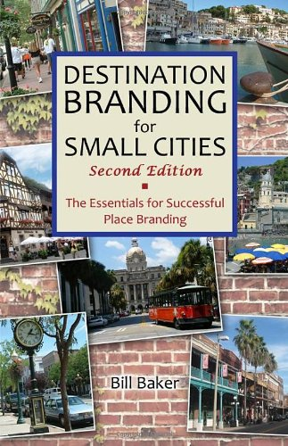 9780984957408: Destination Branding for Small Cities - Second Edition