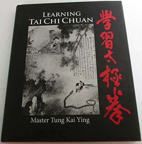 9780984958207: Learning Tai Chi Chuan