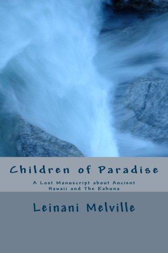 Children of Paradise: Melville, Leinani