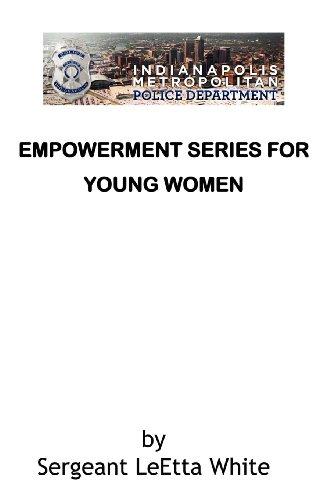 Empowerment Series for Young Women: White, LeEtta