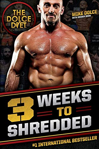 9780984963188: The Dolce Diet: 3 Weeks to Shredded