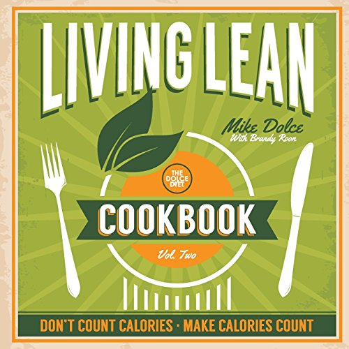9780984963195: The Dolce Diet Living Lean Cookbook Volume 2