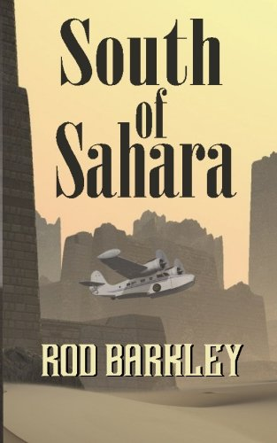 9780984966219: South of Sahara (Joe McQueen Thrillers) (Volume 1)