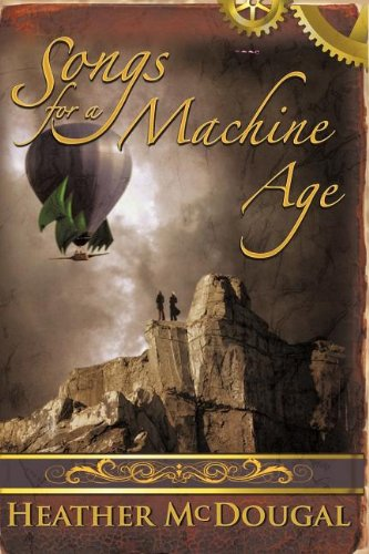 9780984967056: Songs for a Machine Age