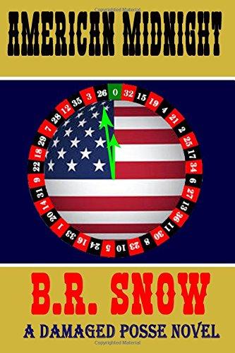 9780984967575: American Midnight: A Damaged Posse Novel (Volume 1)